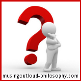 Musing Out Loud - Philosophy